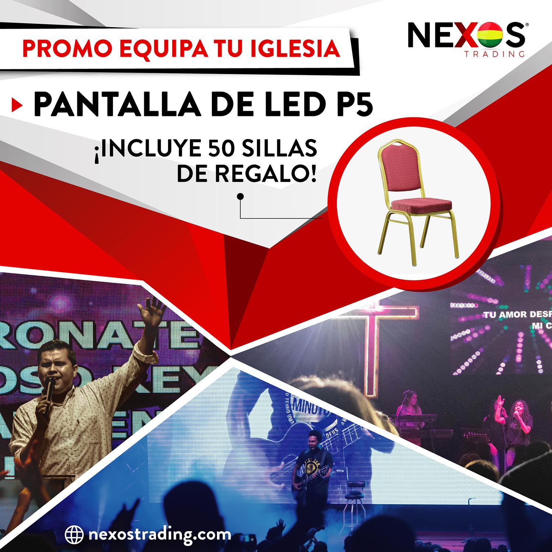 En Nexos Bolivia con la compra de tu Pantalla de LED te regalamos 50 sillas.